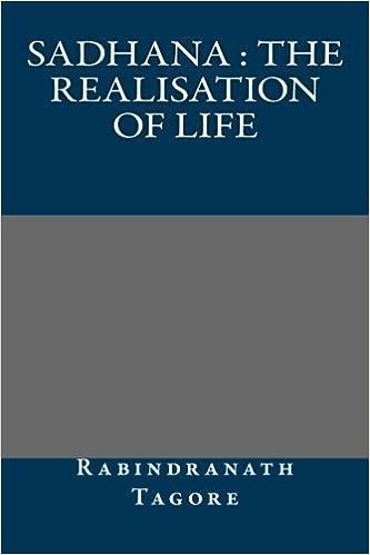Book Sadhana : the realisation of life by Rabindranath Tagore (2013-09-19)