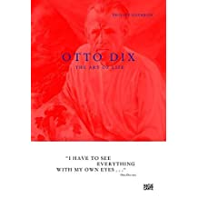 Otto Dix: The Art of Life (Art to Read) by Philipp Gutbrod (2010-03-01)