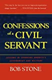 img - for Confessions of a Civil Servant: Lessons In Changing America's Government And Military book / textbook / text book
