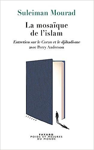 En ligne téléchargement gratuit La Mosaïque de l'islam epub, pdf