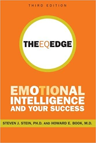 The EQ Edge: Emotional Intelligence and Your Success by Steven J. Stein (2011-04-26)
