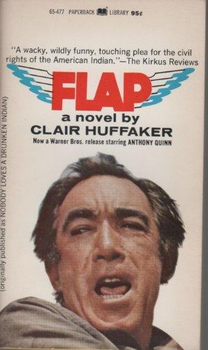 Flap (Nobody Loves a Drunken Indian), Huffaker, Clair