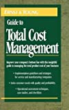 img - for Ernst & Young LLP: The Ernst & Young Guide to Total Cost Management (Hardcover); 1992 Edition book / textbook / text book