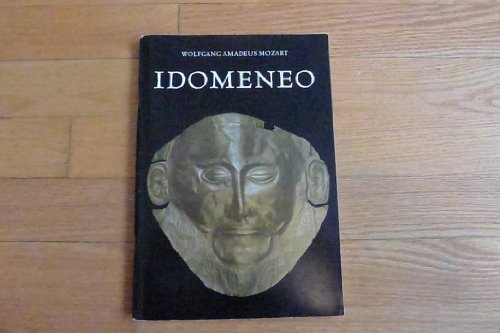 idomeneo-re-di-creta-idomeneo-king-of-crete-ilia-ed-idamante-an-opera-in-three-acts-premiered-in-mun