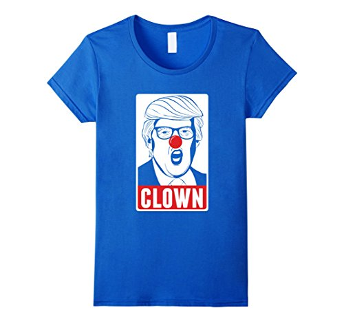 [Women's Clown Donald Trump Funny Political Anti President T-shirt Small Royal Blue] (Cute Female Clown Costumes)
