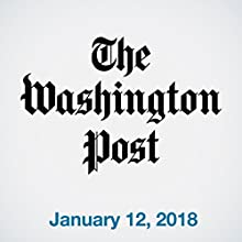 January 12, 2018 Newspaper / Magazine by  The Washington Post Narrated by Sam Scholl