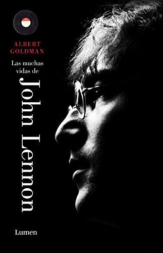 Descargar Libro Las Muchas Vidas De John Lennon Albert Goldman
