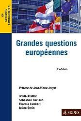 Grandes questions européennes - 3e éd. - Concours administratifs - IEP