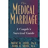 img - for The Medical Marriage: A Couple's Survival Guide by Wayne M. Sotile (1996-02-04) book / textbook / text book
