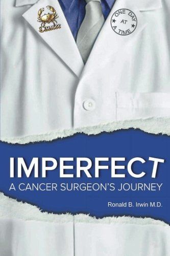 Imperfect: A Cancer Surgeon's Journey