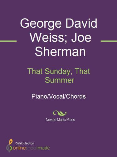 That Sunday That Summer Kindle Edition By George David Weiss Joe