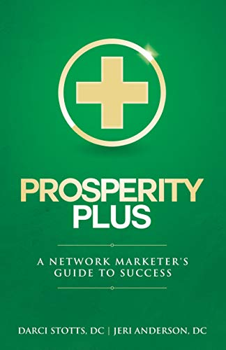 (Prosperity Plus: A Network Marketer's Guide to Success)