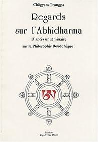 Regards sur l'Abhidharma par Chögyam Trungpa