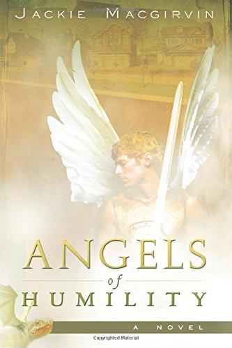 Angels of Humility: A Novel pdf
