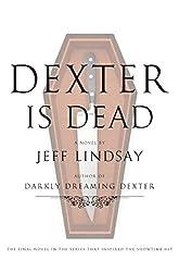 Dexter Is Dead: A Novel (Dexter Series)