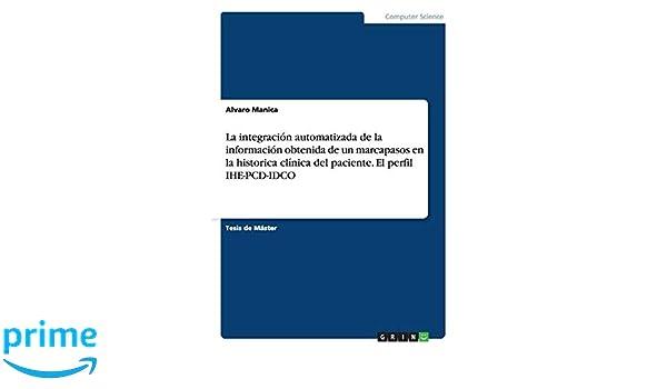 La integración automatizada de la información obtenida de un ...