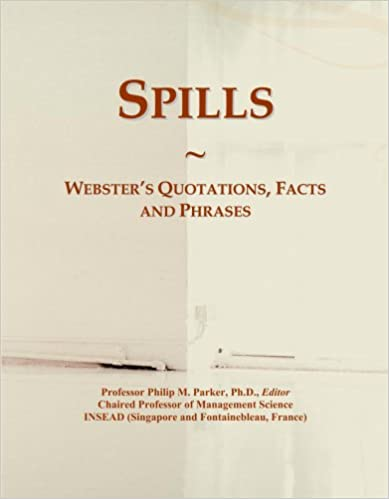 Libro para descargar en pdf Spills: Webster's Quotations, Facts and Phrases in Spanish RTF
