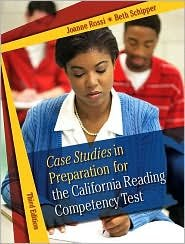 Case Studies in Preparation for the California Reading Competency Test 3th (third) edition Text Only