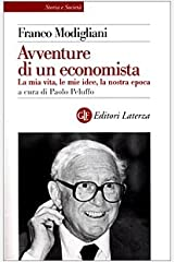 Avventure di un economista: La mia vita, le mie idee, la nostra epoca (Storia e società) (Italian Edition) Paperback