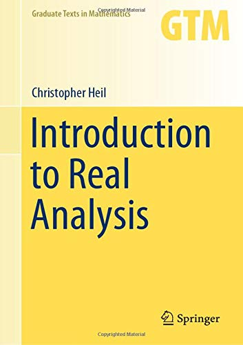 Introduction to Real Analysis (Graduate Texts in Mathematics)