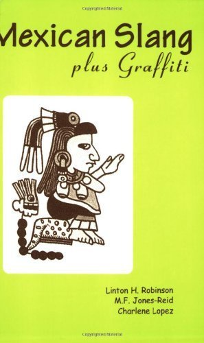 Mexican Slang Plus Graffiti by Elizabeth Reid (2003-08-01)
