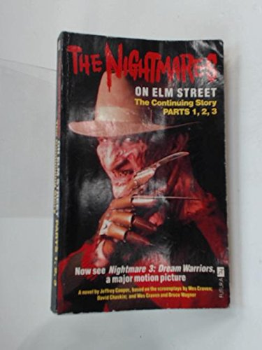 The Nightmares on Elm Street Parts 1, 2, 3: The Continuing Story - A -
