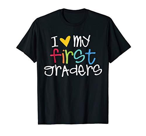 I Love My First Graders Cute Shirt For 1st Grade Teacher (I Love My Team Shirt)