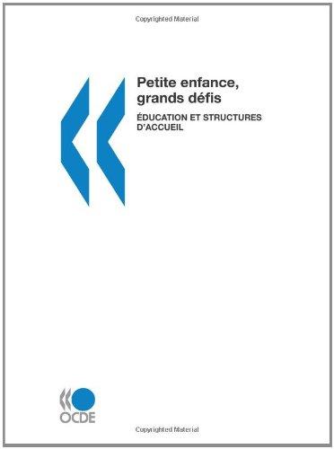Petite enfance, grands défis : Éducation et structures d'accueil (French Edition)