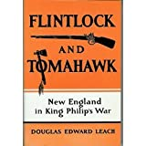 Flintlock and Tomahawk, Douglas E. Leach, 0940160552