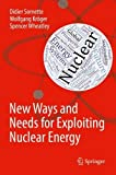 img - for New Ways and Needs for Exploiting Nuclear Energy book / textbook / text book