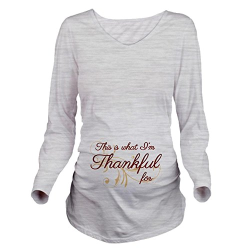 (CafePress This is what Im Thankful for Long Sleeve Maternity Long Sleeve Maternity T-Shirt, Cute and Funny Pregnancy Tee Ash Grey)