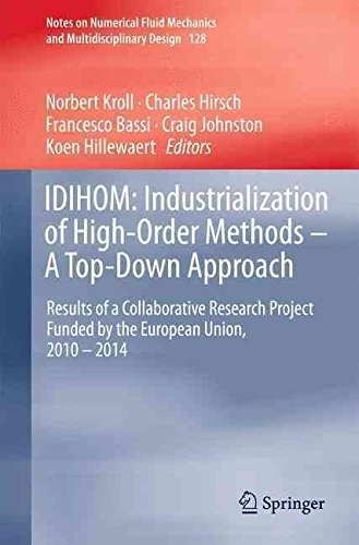 Download IDIHOM: Industrialization of High-Order Methods - A Top-Down Approach : Results of a Collaborative Research Project Funded by the European Union, 2010 - 2014(Hardback) - 2015 Edition pdf