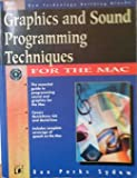 Graphics and Sound Programming Techniques for the MAC, Dan P. Sydow, 1558514422