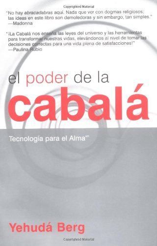EL PODER DE LA KABBALAH TECNOLOGIA PARA EL ALMA
