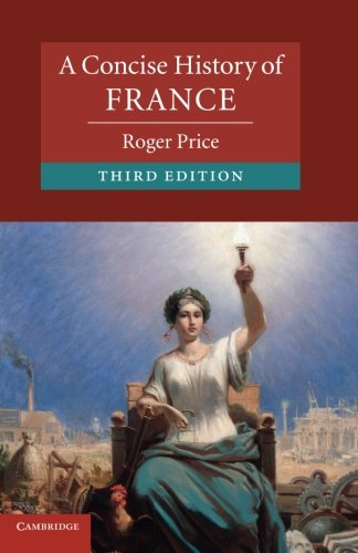 A Concise History of France (Cambridge Concise Histories)