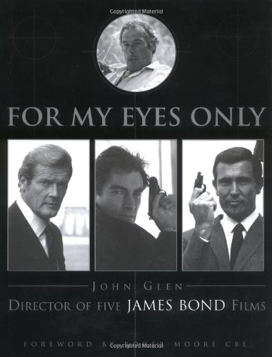 For My Eyes Only : My Life With James Bond ebook