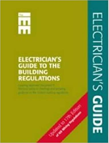 Sensational Electricians Guide To The Building Regulations Pt P Wiring Wiring Digital Resources Funapmognl
