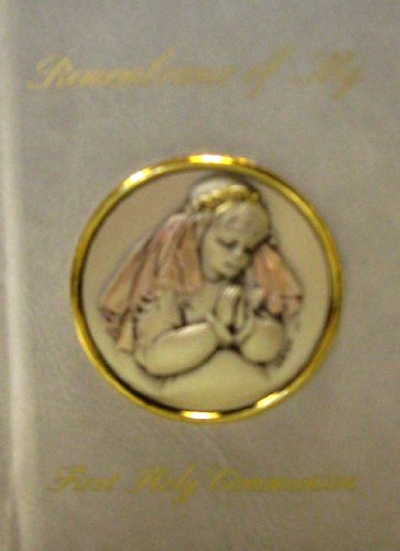 Remembrance of My First Holy Communion [Old World Edition of the Marian Children's Mass Book]