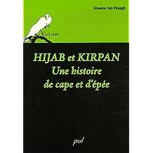 Hijab et kirpan:une histoire de cape et d'épée