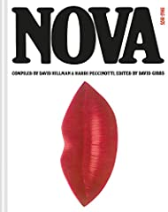 "This reissue of a cult design book, Nova 1965–1975, celebrates one of the most influential magazines in history.    Known as ""the thinking woman's magazine,"" the British publication Nova set itself apart from its fashion-focused contem..."