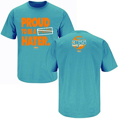 Smack Apparel Miami Football Fans. Proud to Be a Patriots Hater Aqua T-Shirt (X-Large)