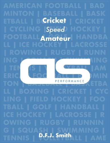 DS Performance - Strength & Conditioning Training Program for Cricket, Speed, Amateur