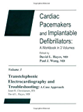 Transtelephonic Electrocardiography Troubleshooting: A Case Approach: Cardiac Pacemakers and Implantable Defibrillation: A Workbook