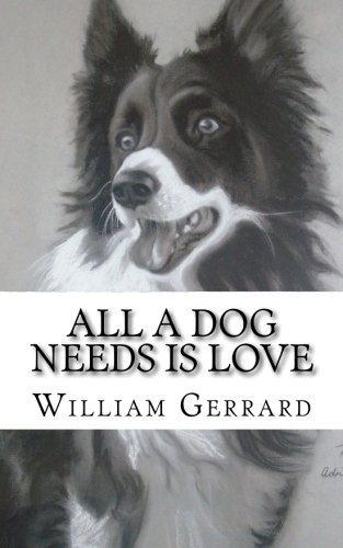 Read Online All a dog needs is love: Bella ebook