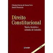 Direito Constitucional. Teoria, História e Métodos de Trabalho (Em Portuguese do Brasil)