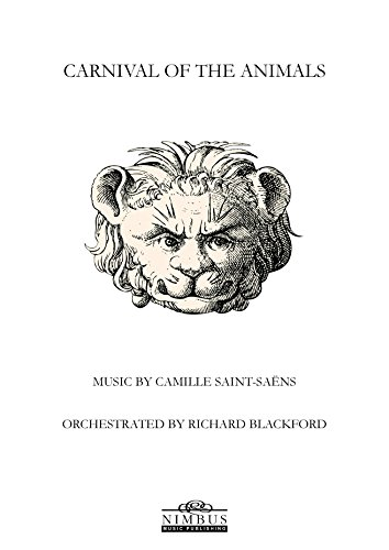 Carnival of the Animals - Study Score for Symphony Orchestra - Carnival Of The Animals Score