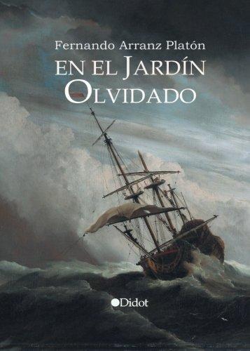 En el jardín olvidado (Edición Punto Didot): Amazon.es: Arranz Platón, Fernando: Libros