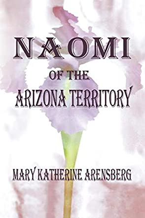 Naomi of the Arizona Territory