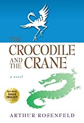 The Crocodile and the Crane: A Novel of Immortality and Apocalypse