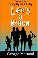Life's a Beach by George Mahood (2014-12-10) Paperback